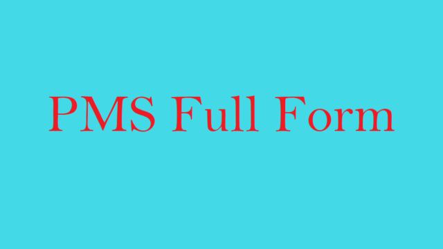 PMS Full Form