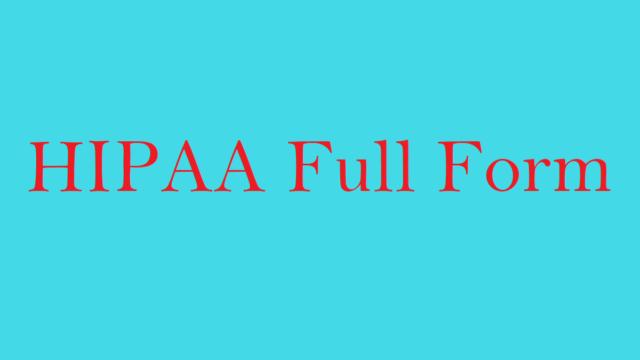 HIPAA Full Form