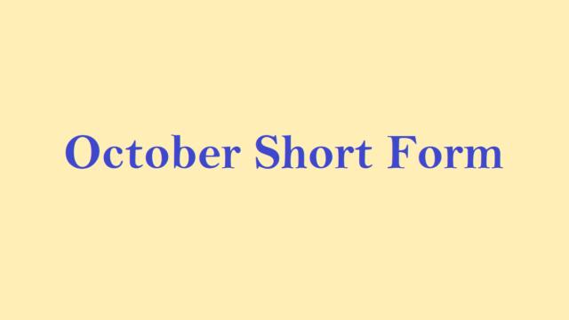 October Short form