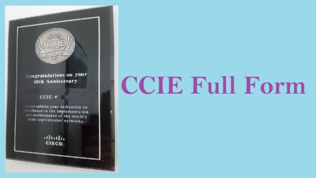 CCIE Full form