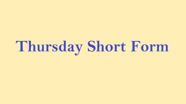 Thursday short form