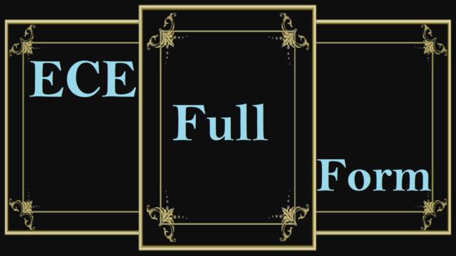 ECE Full Form
