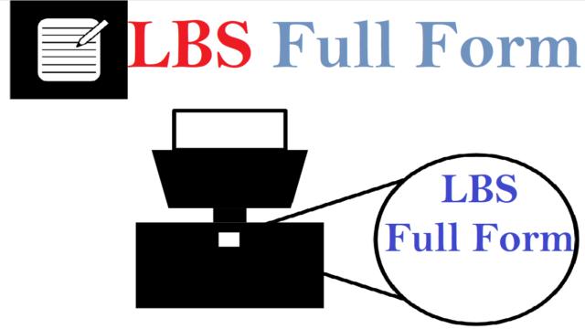 LBS Full Form