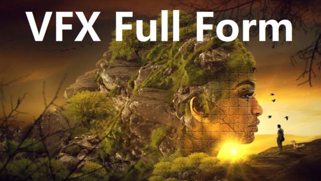 VFX Full Form