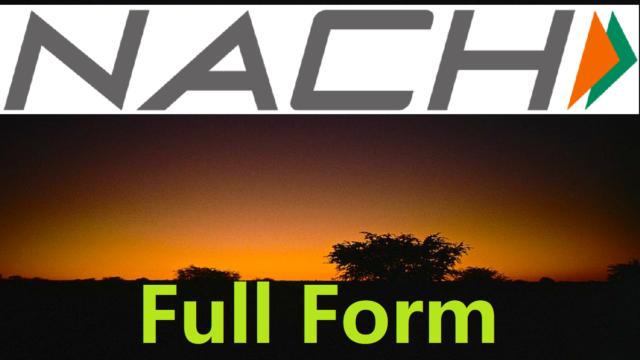 NACH Full Form